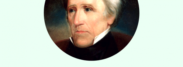 Positive and negative effects of Jackson's presidency