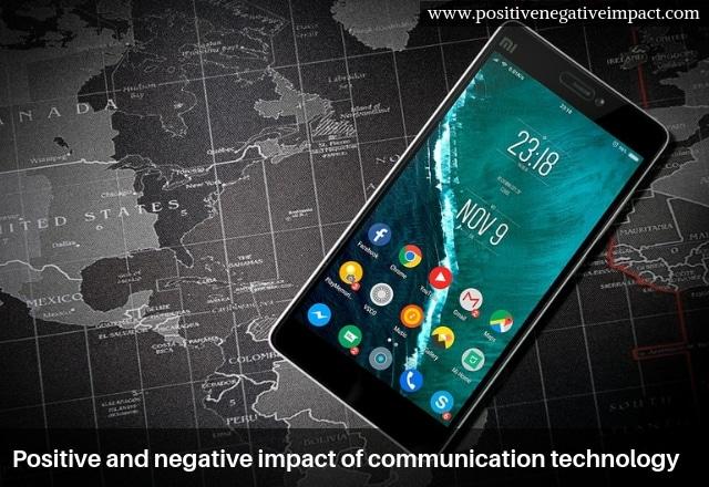 Positive and negative impact of communication technology