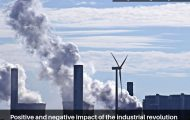 Positive and negative impact of the industrial revolution