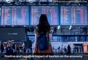 Positive and negative impact of tourism on the economy