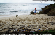 Positive and Negative effects of Tourism on Environment