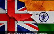 Positive And Negative Effects Of British Rule In India