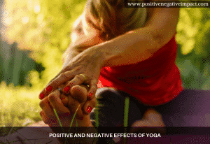 Positive and negative effects of Yoga