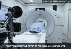 Positive and negative impact of technology on healthcare